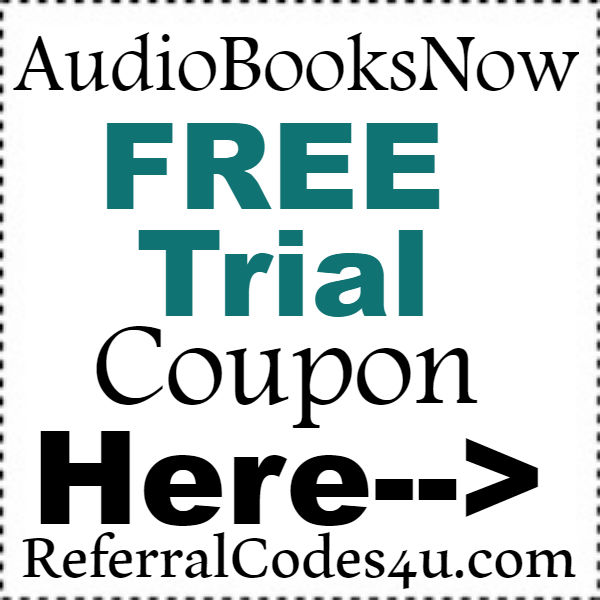 AudioBooksNow Promo Code 2016-2021, AudioBooksNow.com FREE Trial Coupon October, November, December