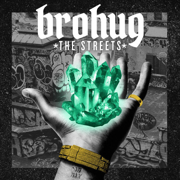 Brohug - The Streets EP  Cover