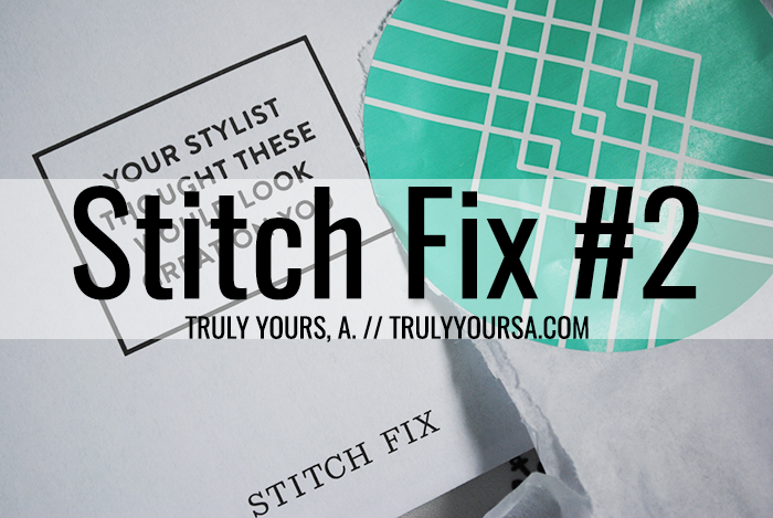 A review of my second Stitch Fix clothing subscription box featuring items from Skies are Blue, Brixon Ivy,and Market & Spruce.