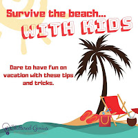 Blog With Friends, a multi-blogger project based post incorporating a theme, Truth or Dare | Surviving the Beach with Kids by Lydia of Cluttered Genius | Featured on www.BakingInATornado.com