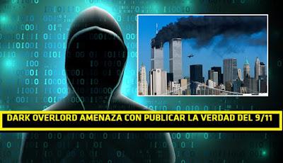 """Grupo de hacker """"Dark Overlord"""" amenazan al estado profundo con exponer 18000 documentos sobre el atentado del 9/11 #Megaleaks #Katecon2006"""