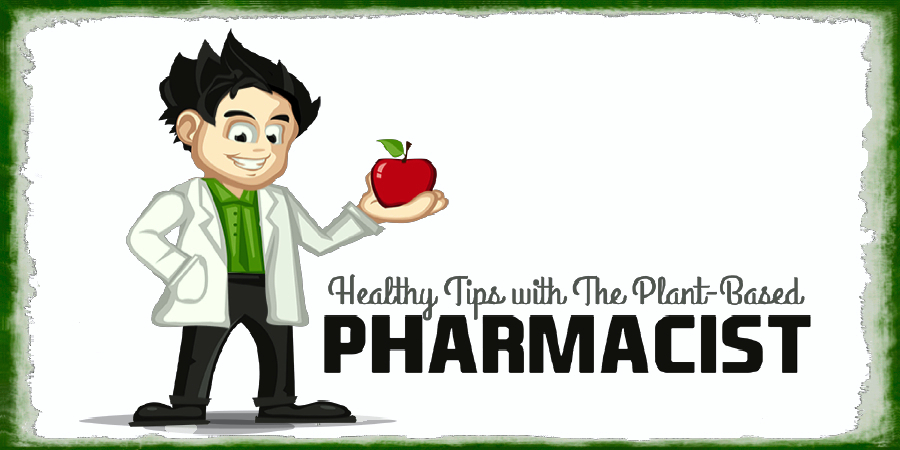 The Plant-Based Pharmacist's Blog