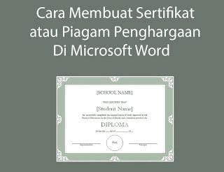 membuat sertifikat dan piagam penghargaan di word