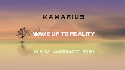 https://kamarius.blogspot.com/2018/08/kamarius-wake-up-to-reality.html