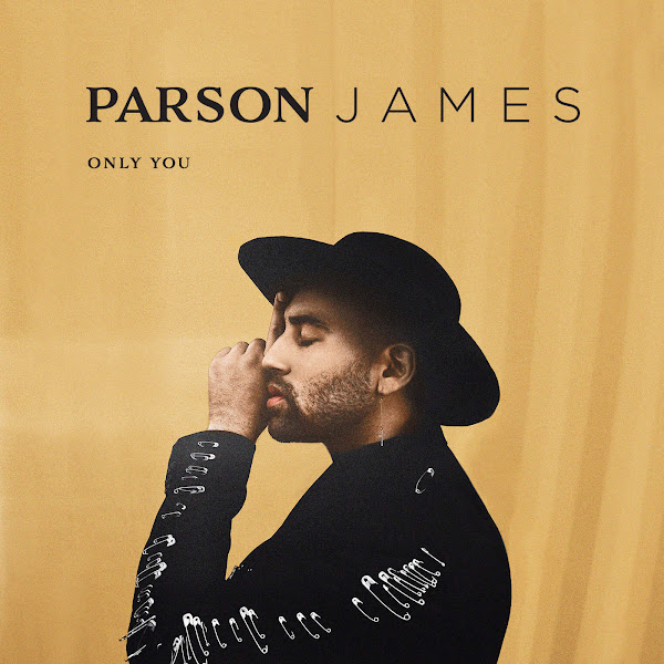 Parson James - Only You - Single Cover