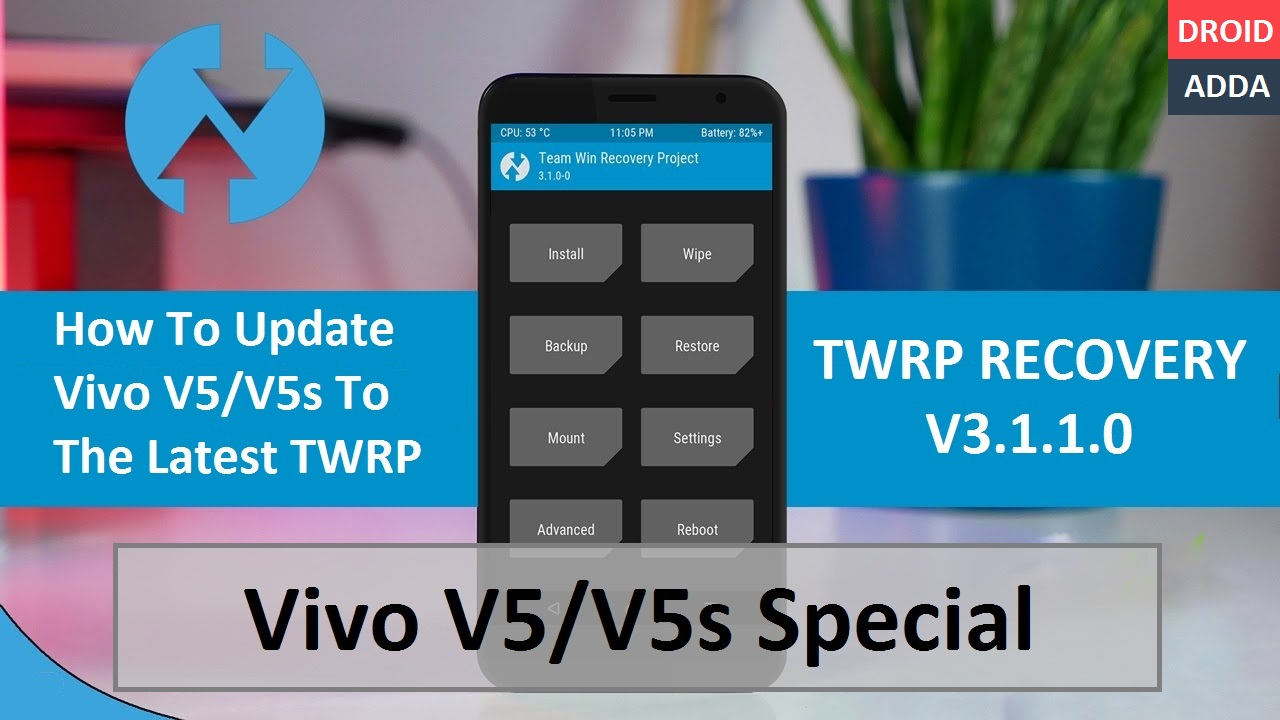 Latest TWRP Recovery 3 1 1 x for Vivo V5/V5s (Tested & Working)