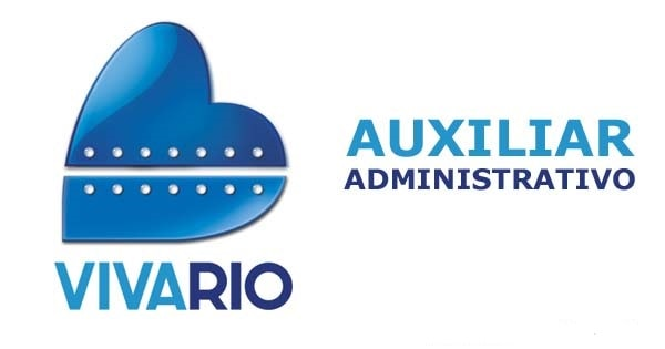 Viva Rio contrata Auxiliar Administrativo no Rio de Janeiro