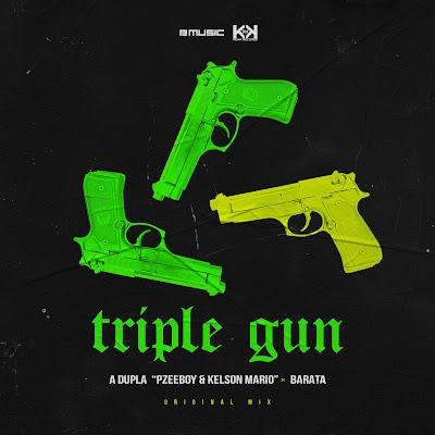 Pzeeboy x Kelson Mario (A Dupla) x Barata - Triple Gun (Original Mix)
