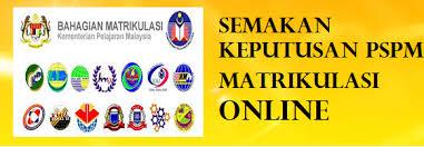 Semakan Keputusan Matrikulasi PSPM 2016/2017 Online