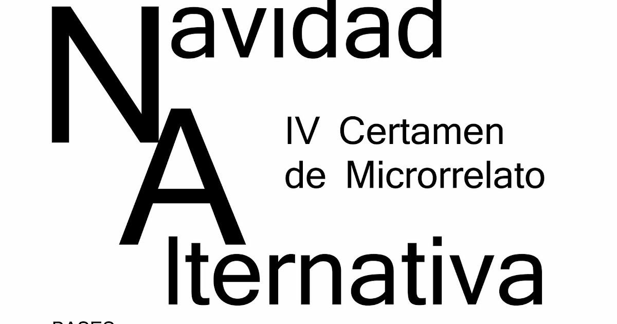 "IV CERTAMEN DE MICRORRELATO ""NAVIDAD ALTERNATIVA"