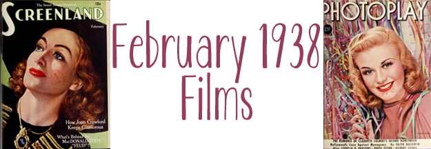 http://www.thepastonaplate.com/search/label/February%201938%20films
