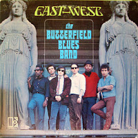 PAUL BUTTERFIELD BLUES BAND - East west - Los mejores discos de 1966