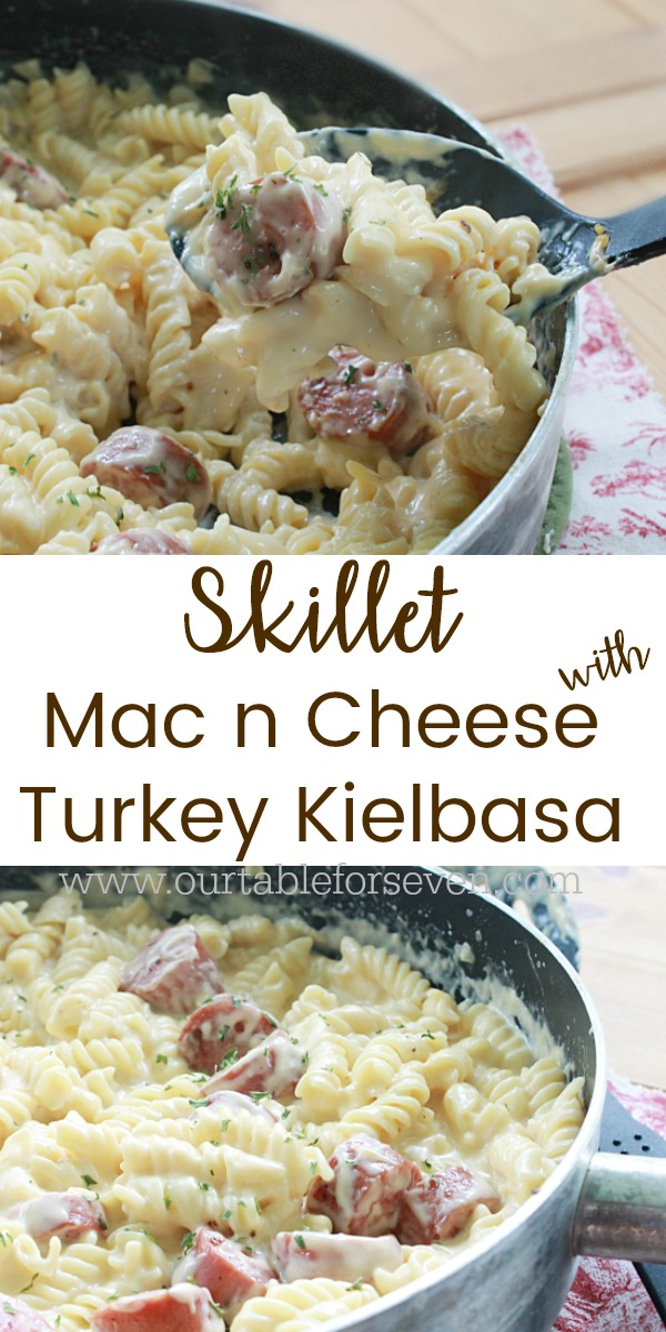 Skillet Mac n Cheese with Turkey Kielbasa from Table for Seven