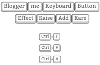 Blogger me CSS Keyboard button effect kaise use kare. How to use CSS keyboard button effect in blogger.
