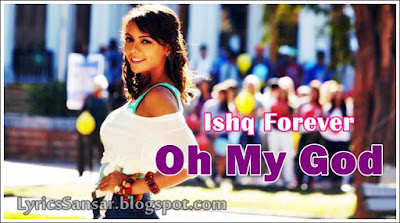 Oh My God - Ishq Forever