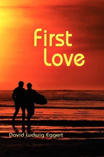 First Love by David Eggert