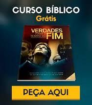 Imagem da capa de um curso Bíblico que pode ser adquirido tatalmente grátis, é só clicar e preecher o cadasttro e receber em sua casa!