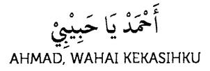 Lirik Lagu Sholawat Ahmad Ya Habibi Lengkap (Arab, Latin & Artinya)