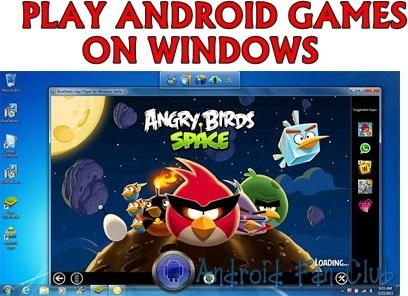 how to play android apps on windows 7