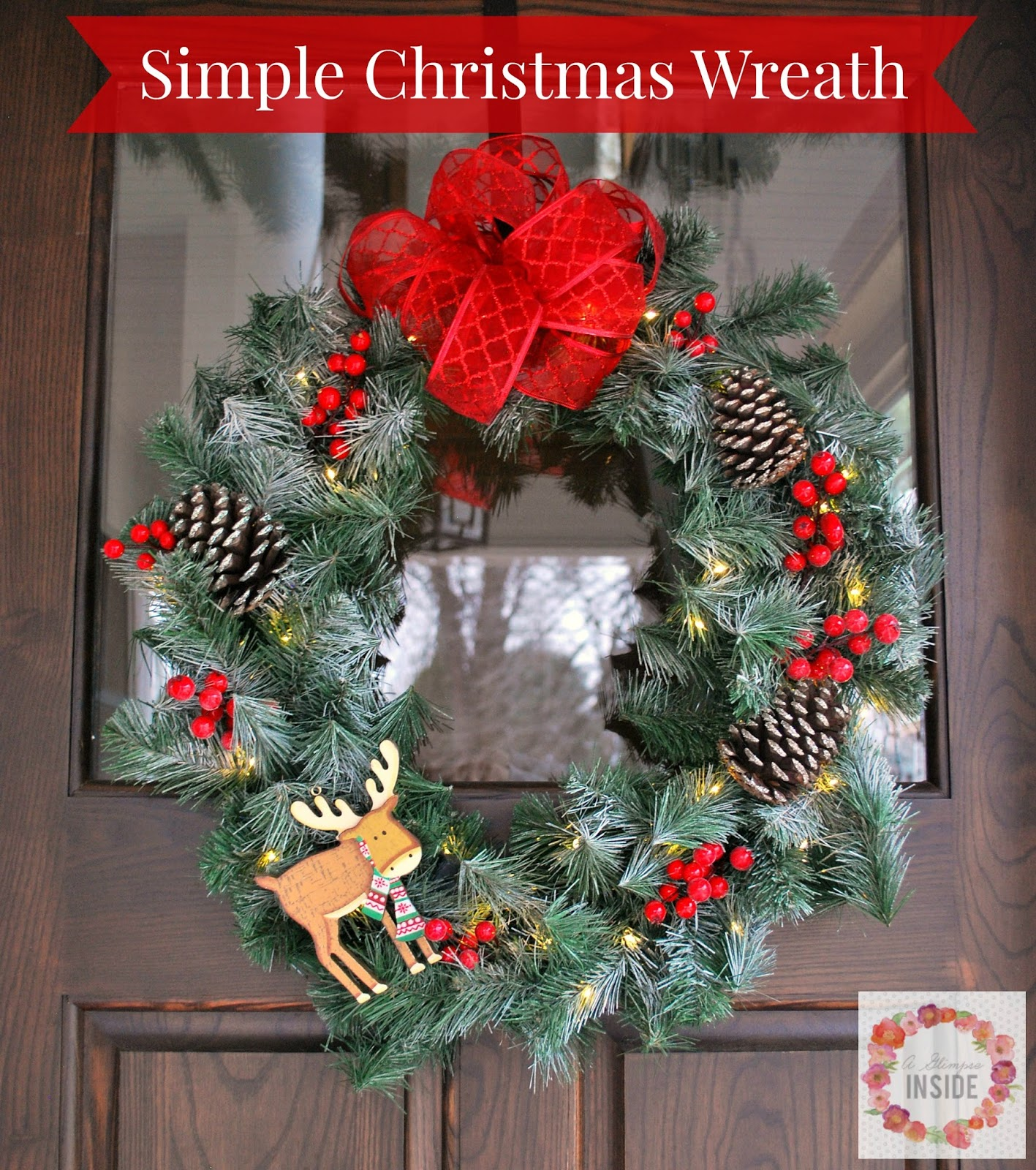 A glimpse inside simple christmas wreath Simple christmas wreaths