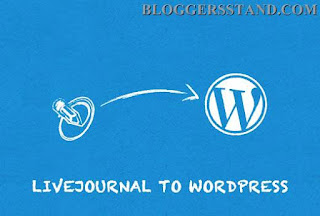 How to  Move From LiveJournal To WordPress