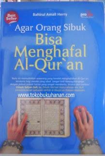 buku agar orang sibuk bisa menghafal al qur'an bahirul amali herry