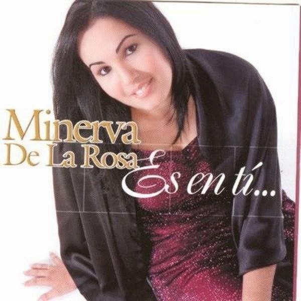 Minerva De La Rosa-Es En Tí-