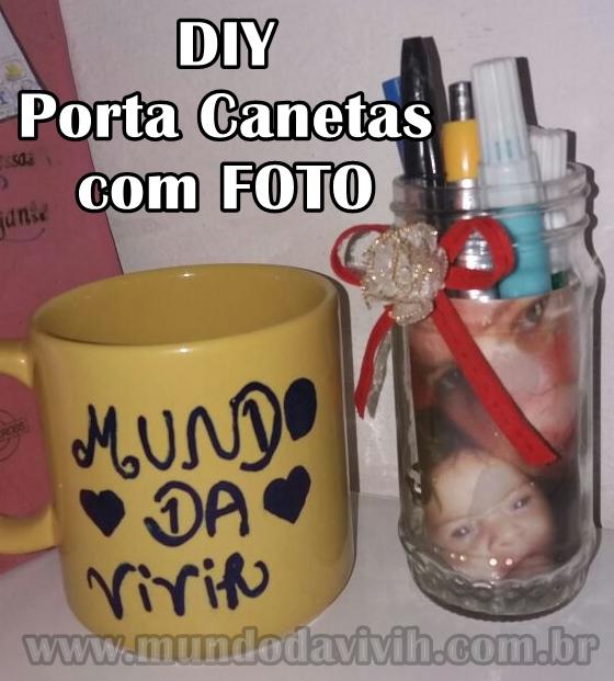 Porta Canetas com foto - DIY