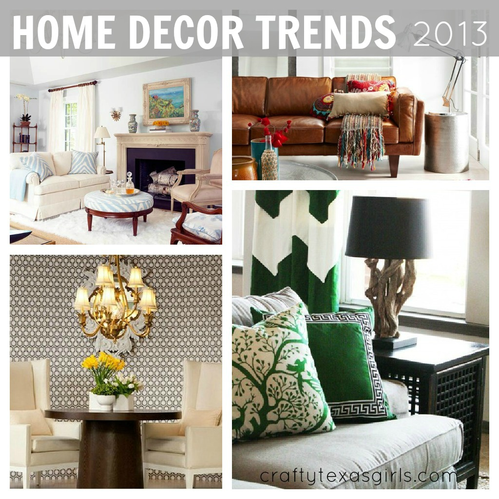Trendy Home Decorating Ideas: Crafty Texas Girls: Home Decor Trends For 2013