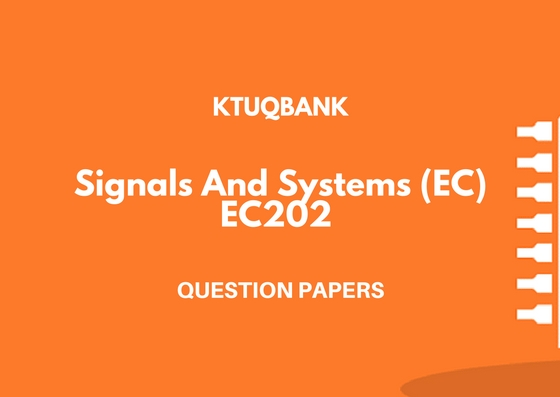 Signals And Systems | EC202 | Question Papers (2015 batch)
