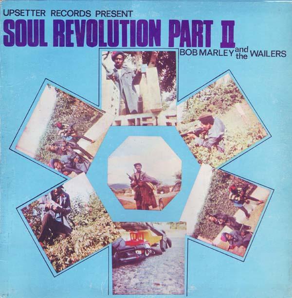 bob marley songs soul revolution part ii 1971