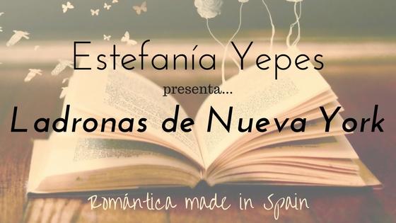 Estefanía Yepes_Ladronas de Nueva York