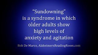 Sundowning is a big problem for Alzheimer's caregivers.