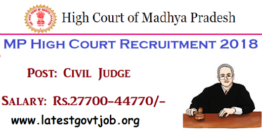 Latest Government Jobs: Madhya Pradesh High Court Recruitment 2018 - 140 Posts of Civil Judge @ mphc.gov.in