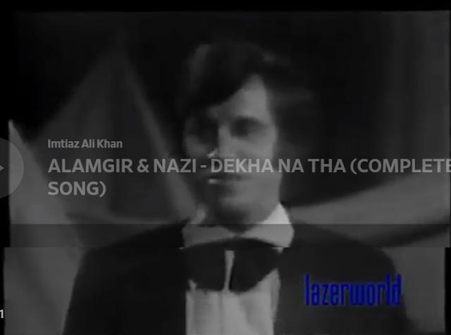 ALAMGIR & NAZI - DEKHA NA THA (COMPLETE SONG)