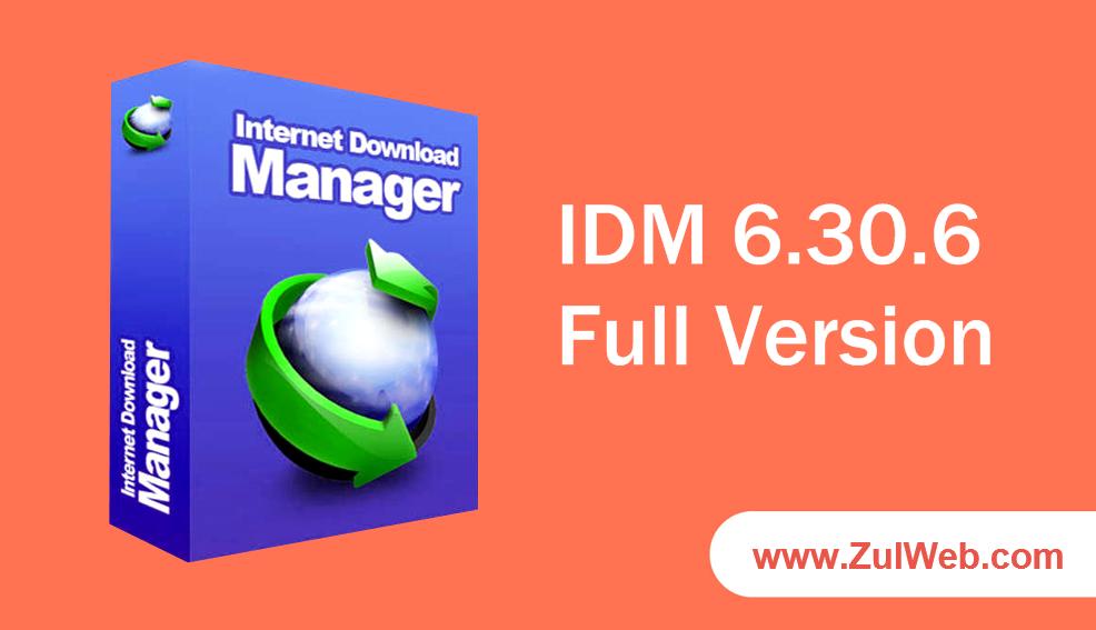 Internet Download Manager 6.30.6 Full Version