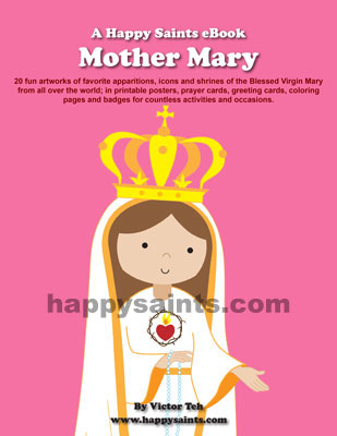 http://www.happysaints.com/2015/04/happy-saints-mother-mary-ebook.html