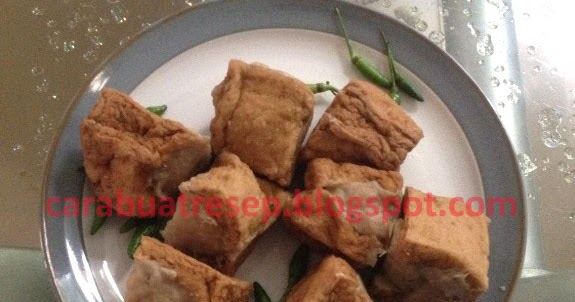 Resep Cake Kukus Untuk Jualan: CARA MEMBUAT TAHU BAKSO KUKUS UNTUK JUALAN