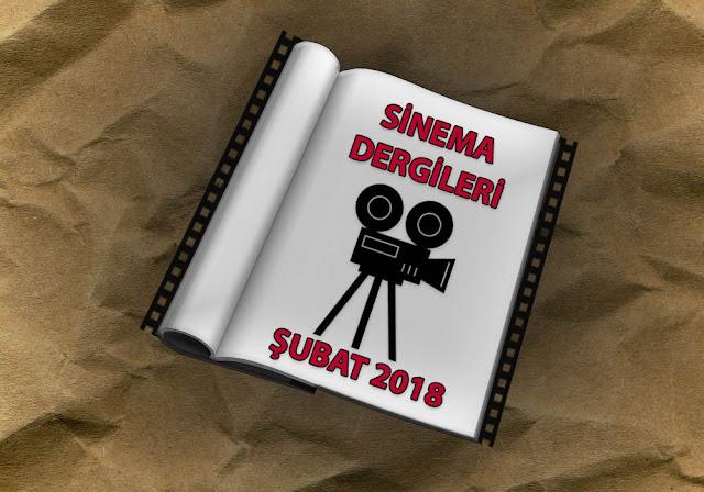 Sinema Dergileri – Şubat 2018