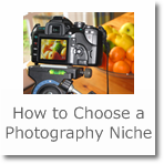 How to Choose a Photography Niche and Start Your Own Business
