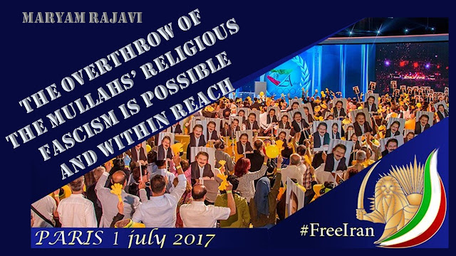 THE GRAND GATHERING OF THE IRANIAN RESISTANCE IN PARIS FREE IRAN 2017