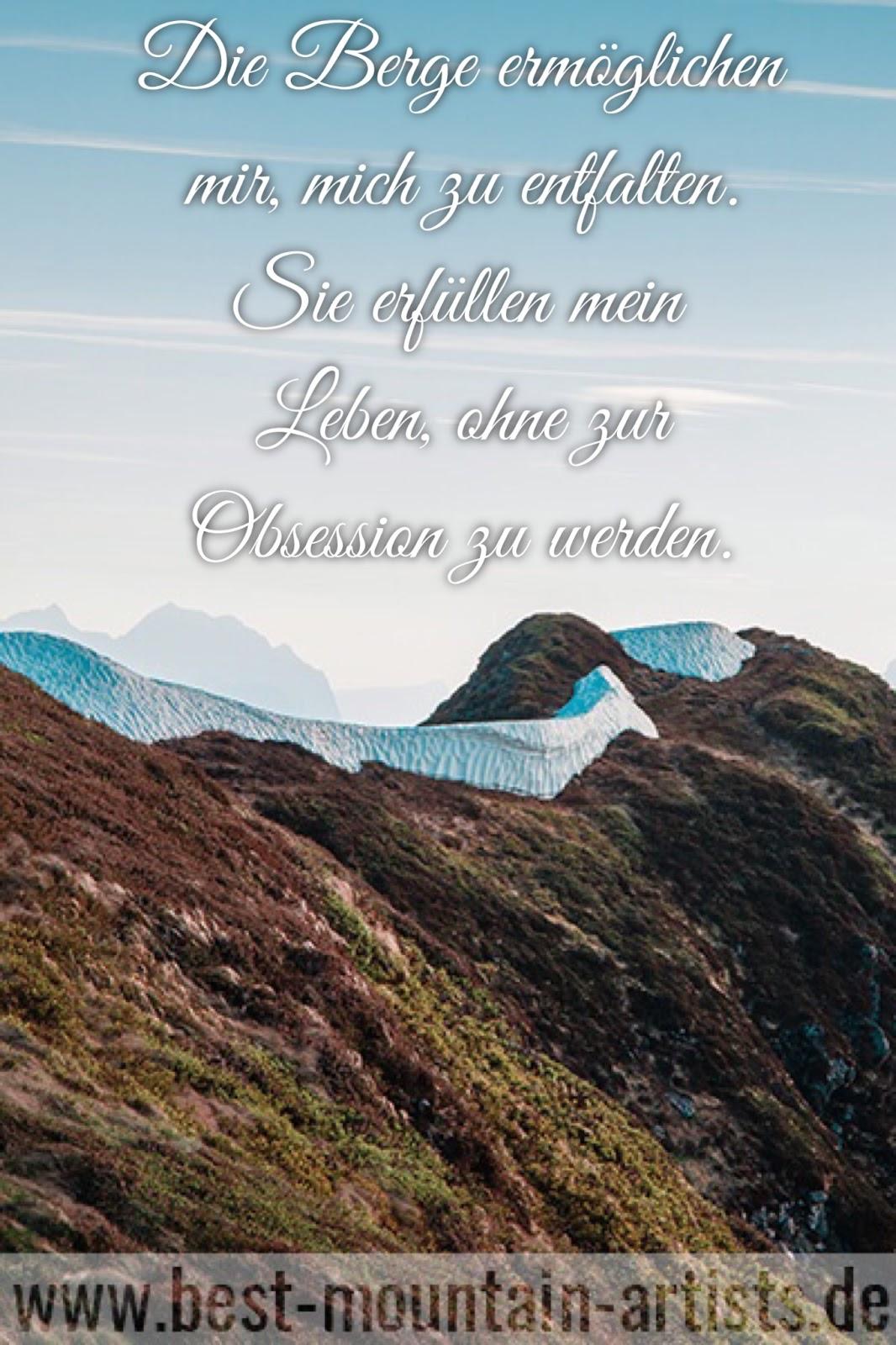 """""""Die Berge ermöglichen mir, mich zu entfalten. Sie erfüllen mein Leben, ohne zur Obsession zu werden."""", Catherine Destivelle"""