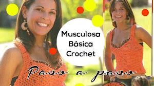 Musculosa Básica Crochet / Paso a paso