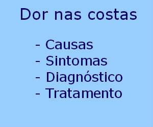 Dor nas costas causas sintomas diagnóstico tratamento prevenção