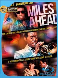 Miles Ahead 2015 HD [1080p] Latino [GoogleDrive] DizonHD