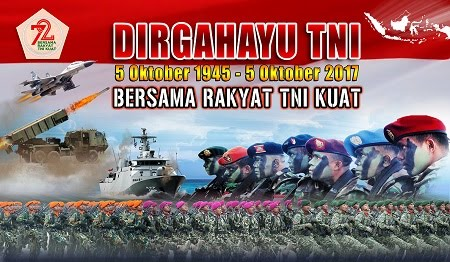 DIRGAHAYU TNI KE - 72 TAHUN 2017