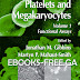 Platelets and Megakaryocytes_ Volume 1_ Functional Assays - Ebook Pdf