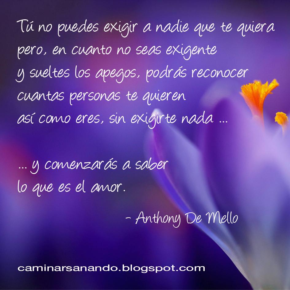 Frase Anthony De Mello Caminar Sanando