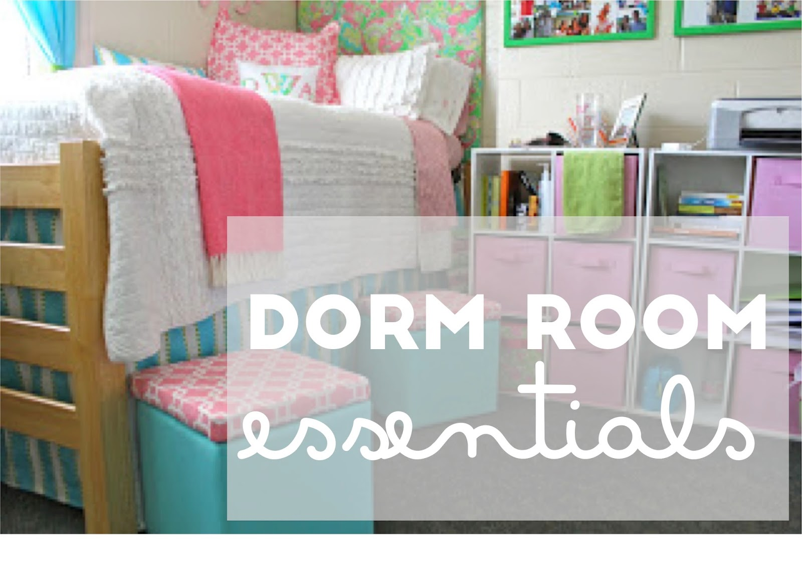 Prep In Your Step: Dorm Room Essentials