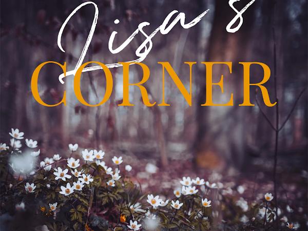 Lisa's Corner (1): Better Late Than Never; An Update